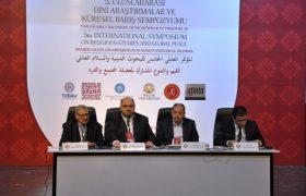 """""""5. Uluslararası Dini Araştırmalar ve Küresel Barış Sempozyumu"""" sona erdi"""